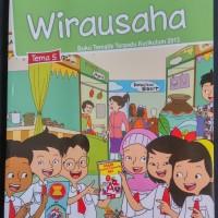 Buku Tematik SD - Kelas 6 Tema 5 - Wirausaha - Edisi Rev 2018 Terbaru
