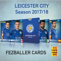 Kartu Bola Fezballer Cards LEICESTER CITY FC Season 2017 2018
