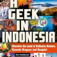 A Geek in Indonesia (9780804847100)