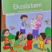 Buku SD - Kelas 5 Tema 5 - Ekosistem - Revisi 2017 Terbaru