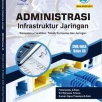 Administrasi Infrastruktur Jaringan SMK/MAK Kelas XII