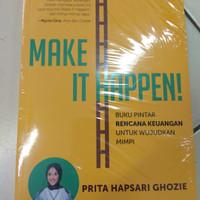 Make It Happen oleh Prita Hapsari Ghozie