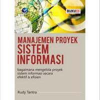 Buku Manajemen Proyek Sistem Informasi, Bagaimana Mengelola Proyek