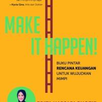 (Baru) Buku Make It Happen ! . Prita Hapsari Ghozie . Gramedia
