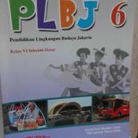 Plbj pendidikan lingkungan budaya jakarta kelas 6 Sd Ktsp