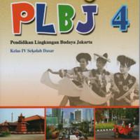Plbj pendidikan lingkungan budaya jakarta kelas 4 Sd Ktsp