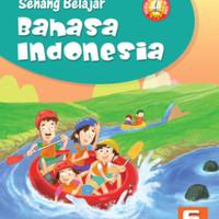 Senang belajar Bahasa indonesia Kelas 6 Sd Ktsp