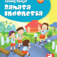 Senang belajar Bahasa indonesia kelas 2 Sd Ktsp