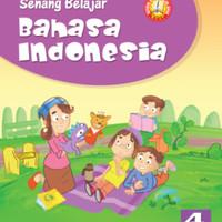 Senang belajar Bahasa indonesia kelas 4 Sd Ktsp
