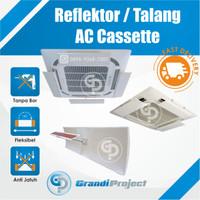 AC Reflector / Akrilik AC / Talang AC / Penahan Angin AC / Cassette