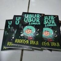 Agama&Novel)UBUR UBUR - LEMBUR - Raditya Di kamp