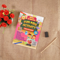Buku Anak : Benda Di Sekitar Fun Kids Activity Usia 4-6 tahun