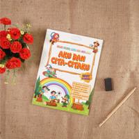 Buku Anak : Aku Dan Cita-Citaku