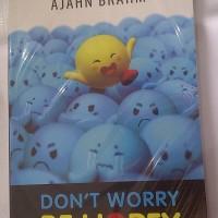 Dont Worry Be Hopey --- Ajahn Brahm