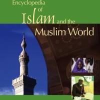 Encyclopedia of Islam and The Muslim World- Richard C. (Religion)