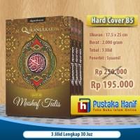 Mushaf Tulis Al Quran B5 Syaamil - 3 Jilid Lengkap 30 Juz