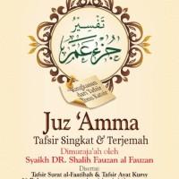 TAFSIR JUZ 'AMMA / Tafsir Juz Amma - Pustaka Ibnu Umar