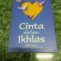 Novel Cinta dalam ikhlas oleh kang abay