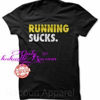 Kaos/Tshirt/Baju RUNNING SUCKS CASUAL SHIRT
