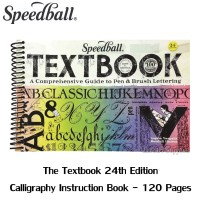 Speedball Textbook 24th Edition - Pen & Brush Lettering