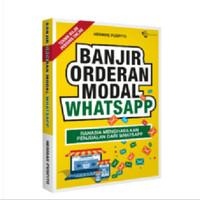 WA Marketing - Banjir Orderan Lewat Whatsapp