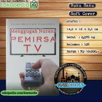 Menggugah Nurani Pemirsa TV - Pustaka Imam Bonjol - Karmedia