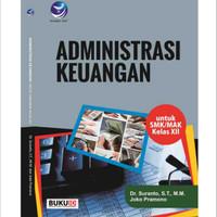 Buku Administrasi Keuangan Untuk SMK/MAK Kelas XII