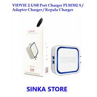 VIDVIE 2 USB Port Charger PLM302 S / Adapter Kepala Batok Charger