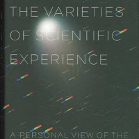 The Varieties of Scientific Experience: A Personal View of the Search