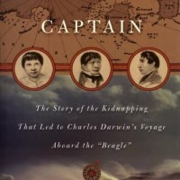 Evolution's Captain: The Dark Fate of the Man Who Sailed Charles Darw