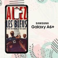 Casing Samsung Galaxy A6 Plus 2018 Custom HP Allez Les Bleus L2606