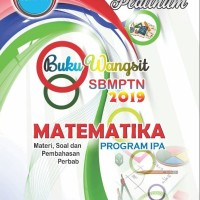 Buku Wangsit SBMPTN 2019 MATEMATIKA IPA dan DASAR