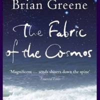 The Fabric of the Cosmos - Brian Greene (Physics)