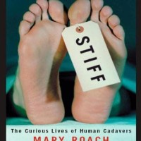 Stiff: The Curious Lives of Human Cadavers - Mary Roach (Medical)