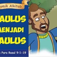 Komik Alkitab : SAULUS MENJADI PAULUS