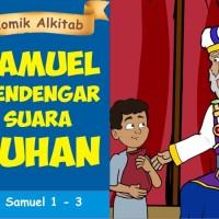 Komik Alkitab : SAMUEL MENDENGAR SUARA TUHAN
