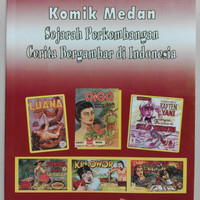 Buku Komik Medan : Sejarah Perkembangan Cerita Bergambar di Indonesia
