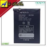 Baterai Handphone Oppo U3 R6607 BLP585 Batre HP Oppo U3 Batu Battery