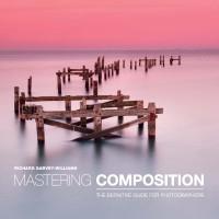 Mastering Composition ( Belajar Menguasai Komposisi Foto ) - eBook