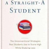 How to Become a Straight-A Student -Cal Newport(Self Help/ Education)