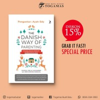 THE DANISH WAY OF PARENTING - JESSICA JOELLE ALEXANDER & IBEN DISSIN S