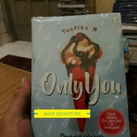 NOVEL ONLY YOU BY YUSTIKA M Limited