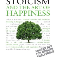 Stoicism and the Art of Happiness - Donald J. Robertson (Spiritual)