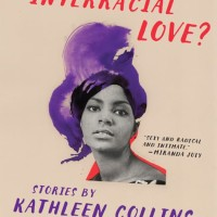 Whatever Happened to Interracial Love?- Kathleen Collins (Cultur-Fic)