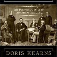 Team of Rivals: The Political Genius of Abraham Lincoln -Doris Kearns