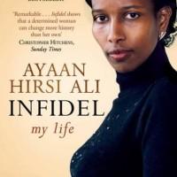Infidel - Ayaan Hirsi Ali (Autobiography/ Memoir/ Culture Africa)