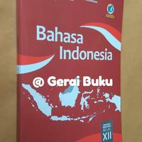 Buku Bahasa Indonesia Kelas 12 / Kelas XII Revisi 2018 Diknas