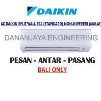 AC DAIKIN STV15AXY MALAYSIA 1/2 PK + PEMASANGAN BALI ONLY