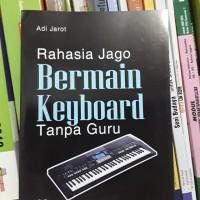 BUKU RAHASIA JAGO BERMAIN KEYBOARD TANPA GURU
