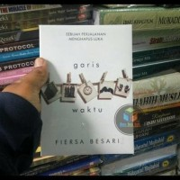 Buku Novel Garis Waktu , By : Fiersa Besari